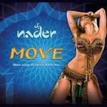 """DJ Nader """"Move"""""""
